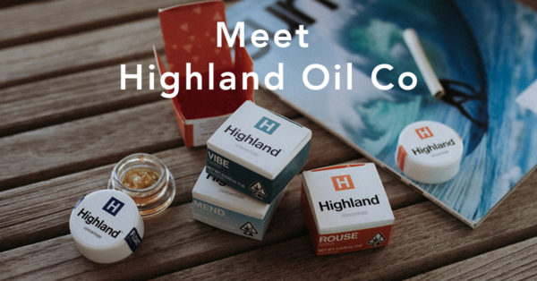 Meet Highland Oil Company Cannabis Product Packaging