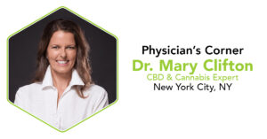 CannaSafe Physician's Corner Interview with Dr. Mary Clifton, Cannabis Expert from New York