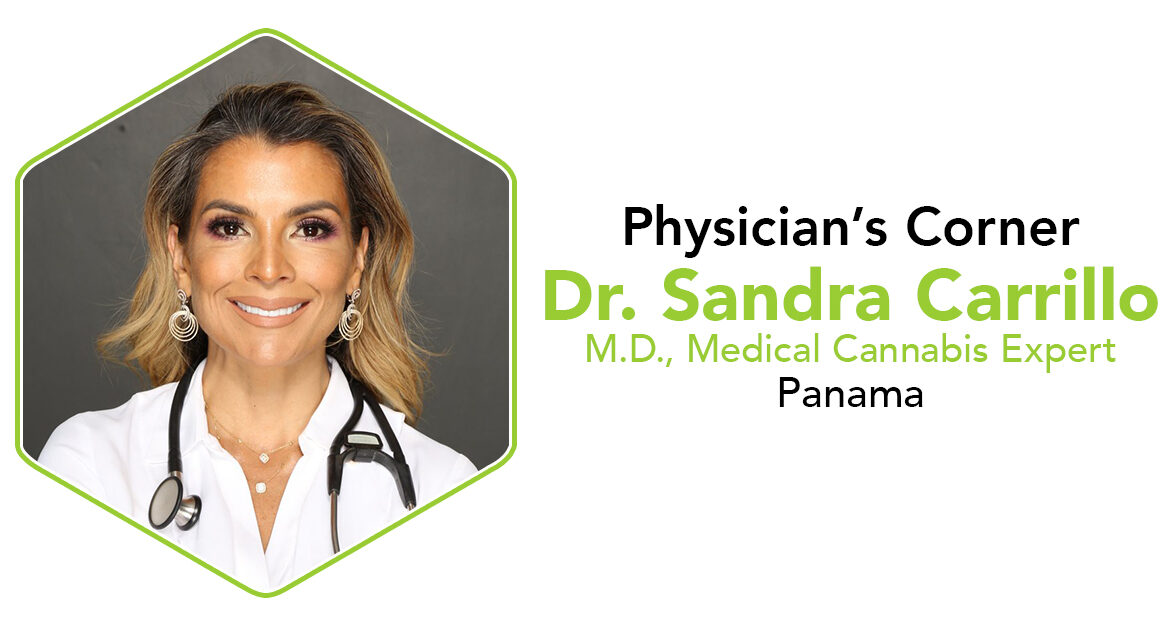 Dr. Sandra Carillo Medical Cannabis Expert CannaSafe Physician's Corner Interview