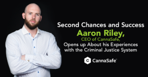 CEO of CannaSafe - Aaron Riley